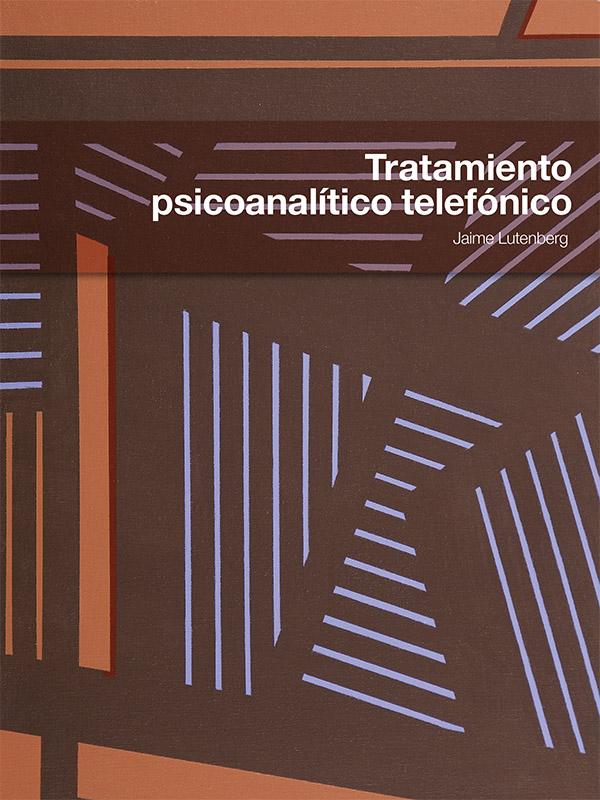 Portada del libro Tratamiento psicoanalítico telefónico /></a>                 <p class=