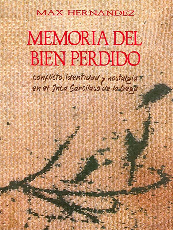 Portada del libro Memoria del bien perdido /></a> <p class=