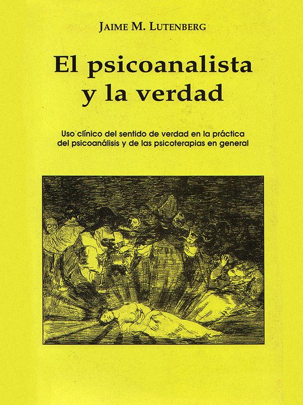 Portada del libro El psicoanalista y la verdad /></a> <p class=