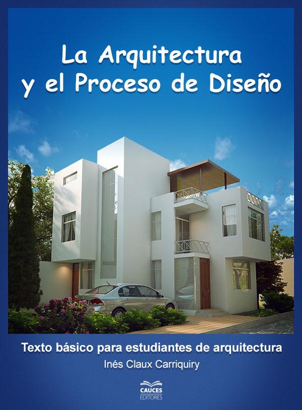 Portada del libro La arquitectura y el proceso de diseño /></a>                 <p class=